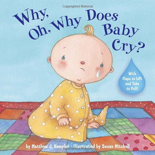 Why, Oh, Why does Baby Cry?