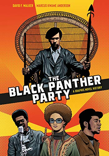 Book Cover: The Black Panther Party: A Graphic Novel History