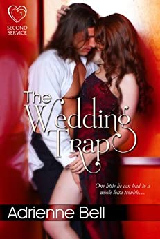 The Wedding Trap (Second Service, Book 1) by [Bell, Adrienne]