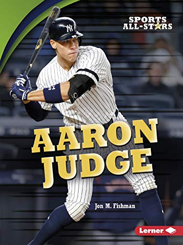 Aaron Judge (Sports All-Stars (Lerner TM Sports))