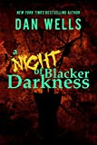 A Night of Blacker Darkness: : Being the Memoir of Frederick Whithers As Edited by Cecil G. Bagsworth III