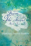 From the Heart Book 2, Marianne Castillo, 1479776076