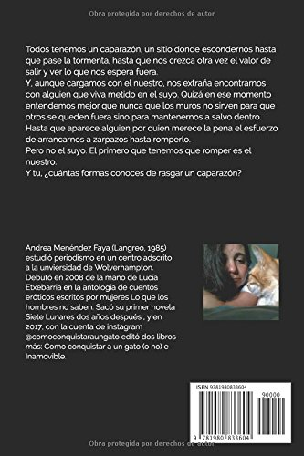 Zarpazo: 27 formas de rasgar un caparazón (Spanish Edition): Andrea Menéndez Faya: 9781980833604: Amazon.com: Books