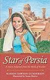 Star of Persia, Marion Dawson Gunderson, 1449760651