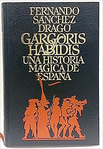 Gárgoris y Habidis. Una historia mágica de España.Tomo I: Amazon ...