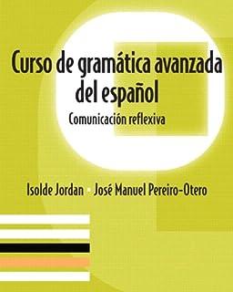 Amazon avanzando gramtica espaola y lectura 7th edition curso de gramatica avanzada del espaol comunicacion reflexiva fandeluxe Image collections