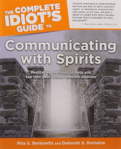 The Complete Idiot's Guide to Communicating With Spirits (Complete Idiot's Guides (Lifestyle Paperback))