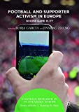 Football and Supporter Activism in Europe: Whose