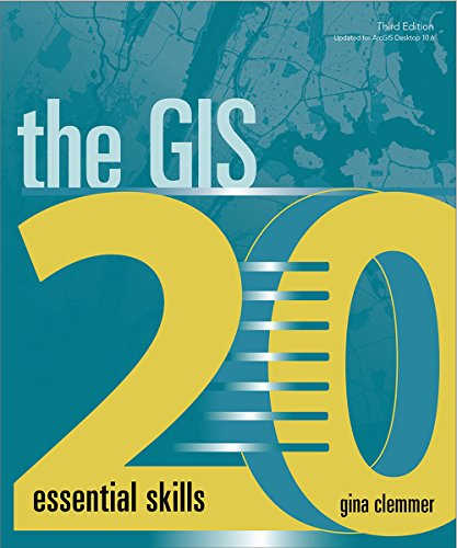 The GIS 20: Essential Skills by Esri Press