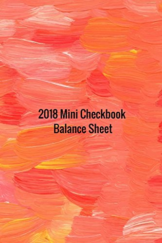 2018 Mini Checkbook Balance Sheet: 2018 Check Sheet Log ebook
