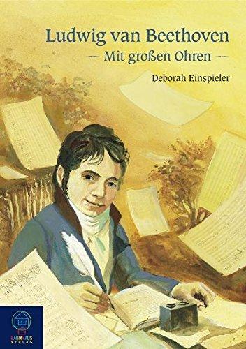 Mit großen Ohren - Ludwig van Beethoven (Buch + CD)