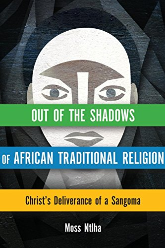 Search : Out of the Shadows of African Traditional Religion: Christ's Deliverance of a Sangoma (Hippo)