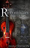 The Reflectory: A Novel of Suspense (Newton's Realm Book 1)