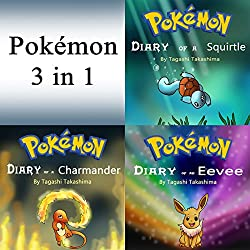 Pokemon: Diaries and Unofficial Stories 3 in 1 Book
