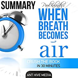 Daniel Paul Kalanith's When Breath Becomes Air Summary