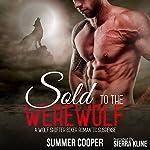 Sold to the Werewolf | Summer Cooper