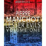 Lesser Evils Volume One: Books 1 - 3