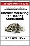 Internet Marketing for Roofing Contractors, Nick Holliday, 1452856427