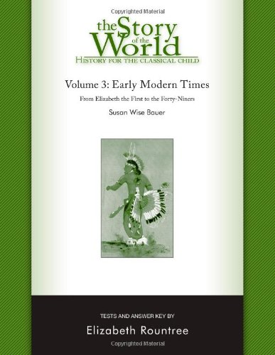 The Story of the World: History for the Classical Child: Tests for Volume 3: Early Modern Times - Book  of the Story of the World