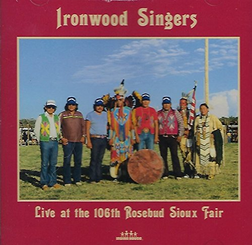 Ironwood Singers: Live At the 106th Rosebud Sioux Fair