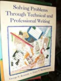 Solving Problems Through Technical and Professional Writing, Kennedy, George E. and Montgomery, Tracy T., 0070340560