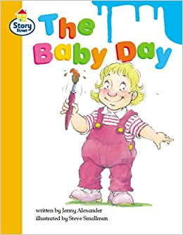 The Baby Day: Step 9 (LITERACY LAND)