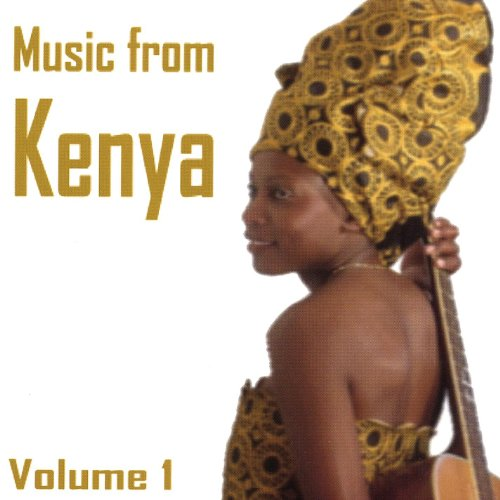 Music From Kenya Volume 1