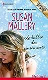 Le ballet des sentiments:Série Rencontres à Fool's Gold par Mallery