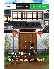 Great Expectations: Part 1: Mandarin Companion Graded Readers Level 2