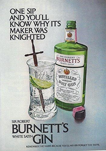Burnetts Gin - 1972 Alcohol Advertisement for Sir Robert Burnett's White Satin Gin