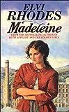 Madeleine, Elvi Rhodes, 0552133094