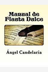 Manual de Flauta Dulce (Spanish Edition) Paperback