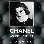 Chanel: An Intimate Life | Lisa Chaney