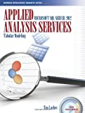 Applied Microsoft SQL Server 2012 Analysis Services, Teo Lachev, 0976635356