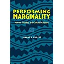 Performing Marginality: Humor, Gender, and Cultural Critique (Humor in Life and Letters Series)