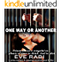 One Way Or Another - Prison allows a vengeful ex plenty of time to think. And to plot.: A mystery and suspense crime thriller series (Girl on Fire Book 2)