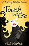 Touch and Go: A Mercy Watts Short #2 (Mercy Watts Mysteries)