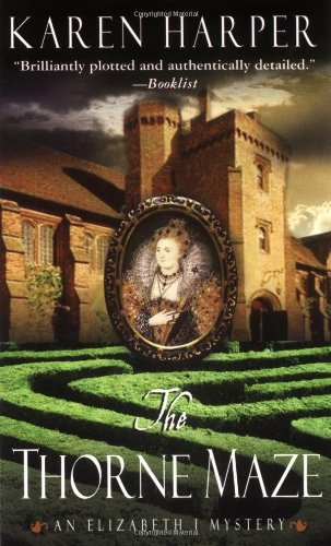 The Thorne Maze (Elizabeth I Mysteries, Book 5)