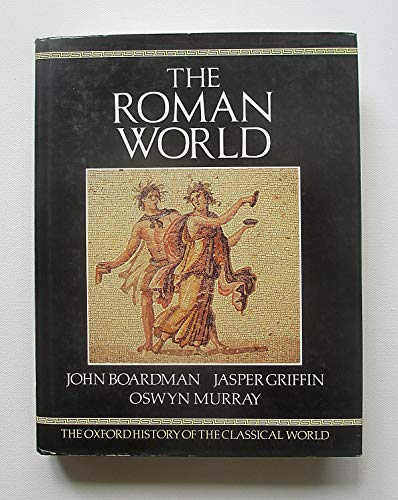 The Oxford History of the Classical World: The Roman World v. - Abacus Jasper