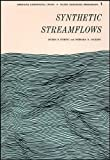 Synthetic Streamflows, Myron B. Fiering and Barbara Bund, 0875903002