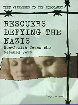 Adding to Cart...                        Added to Cart                            Not Added            Not Added            Follow the Author                                        Similar authors to follow                                  Rescuers Defying the Nazis: Non-Jewish Teens Who Rescued Jews (Teen Witnesses to the Holocaust)                    Library Binding                                                                                                                                                        – February 1, 1999