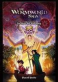 Die Wormworld Saga 02: Der Hort der Hoffnung
