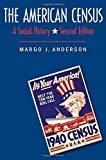 img - for The American Census: A Social History, Second Edition by Margo J. Anderson (2015-08-25) book / textbook / text book