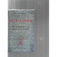 Dr Hubert Benoit. De l'Amour : Psychologie de la vie affective et sexuelle. 3e édition