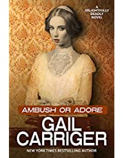 Ambush or Adore: A Delightfully Deadly Novel
