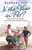 Is the Vicar in, Pet?, Barbara Fox, 0751553018