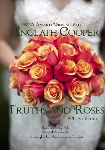<strong>Like a little romance? Or a lot? Then we think you'll love this free excerpt from our Kindle Nation Daily Romance of the Week, Inglath Cooper's <em>TRUTHS AND ROSES</em> – 4.6 Stars and just 99 cents on Kindle!</strong>