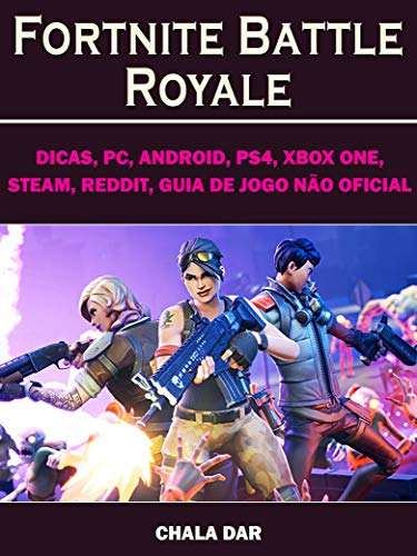 Fortnite Battle Royale, Dicas, PC, Android, PS4, Xbox One