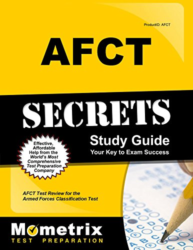 AFCT Secrets Study Guide: AFCT Test Review for the Armed Forces Classification Test
