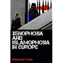 Xenophobia and Islamophobia in Europe